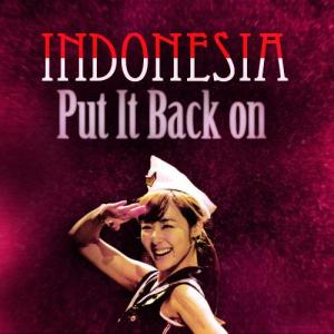 Tiffany: INDONESIAAAA PUT IT BACK ONNNNN
